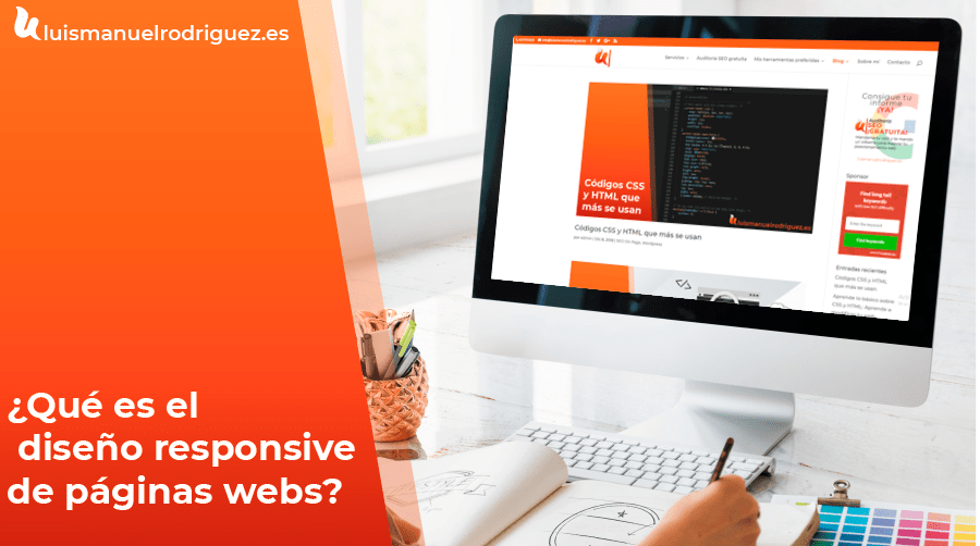 ¿Qué es el diseño responsive de páginas webs?