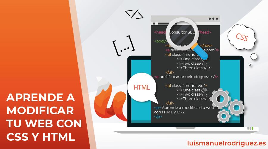 Aprende lo básico sobre CSS y HTML: Aprende a modificar tu web