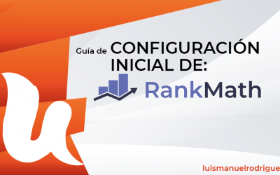 Guía de Configuración inicial de Rank Math